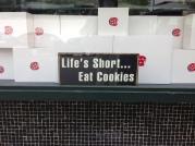 Life's short... Eat Cookies